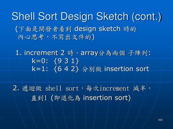 Shell Sort Design Sketch (cont.)