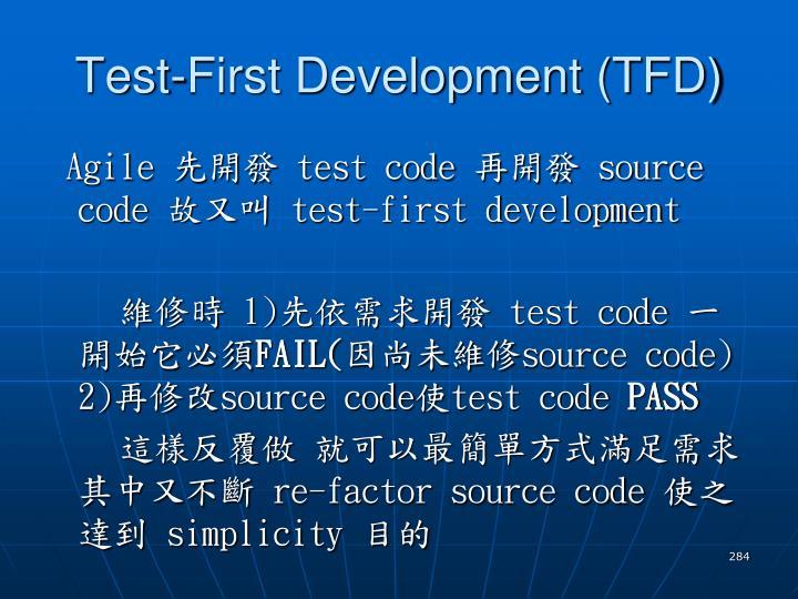 Test-First Development (TFD)