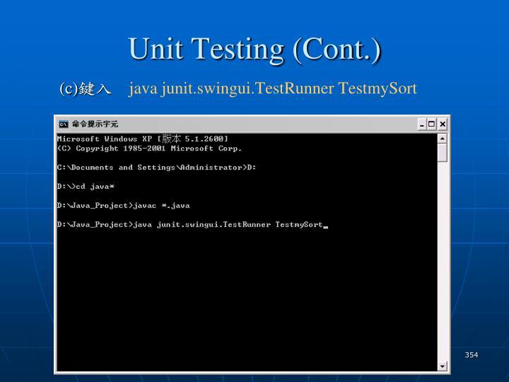 Unit Testing (Cont.)