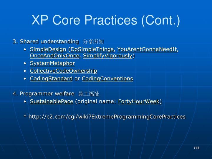 XP Core Practices (Cont.)