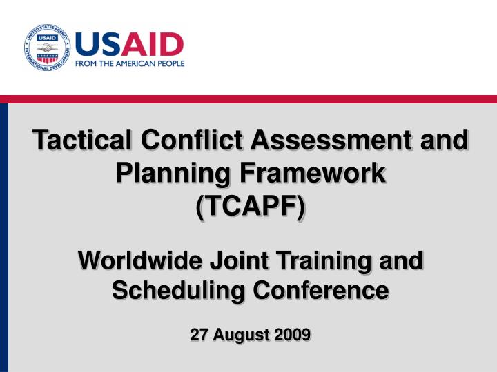 Tactical Conflict Assessment and Planning Framework