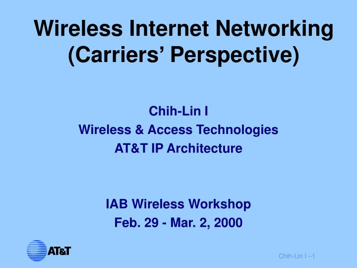 Wireless internet networking carriers perspective
