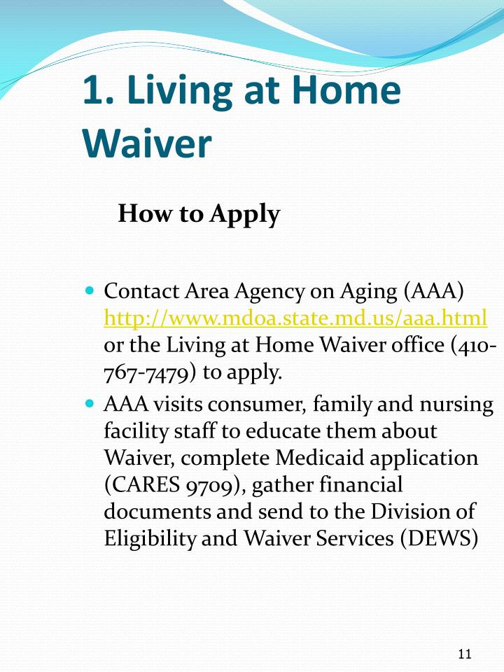 1. Living at Home Waiver