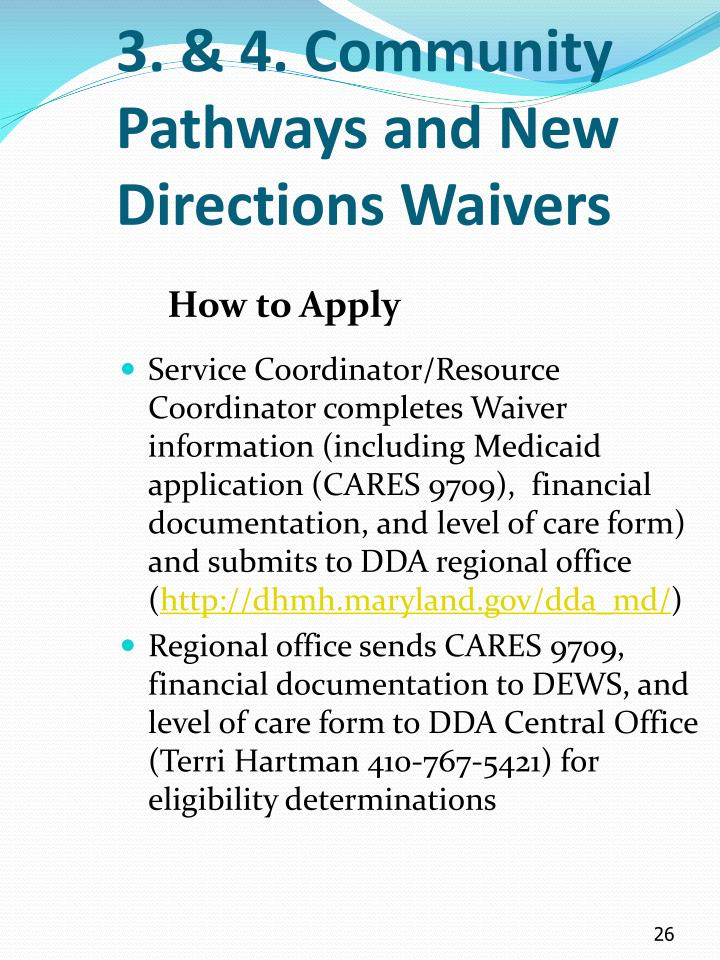 3. & 4. Community Pathways and New Directions Waivers