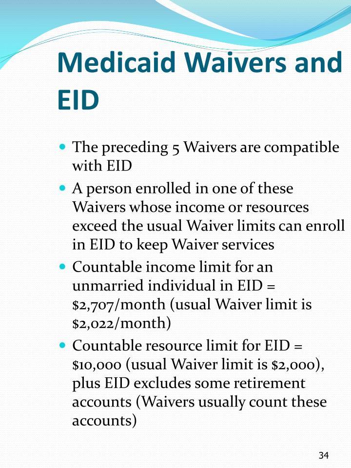Medicaid Waivers and EID