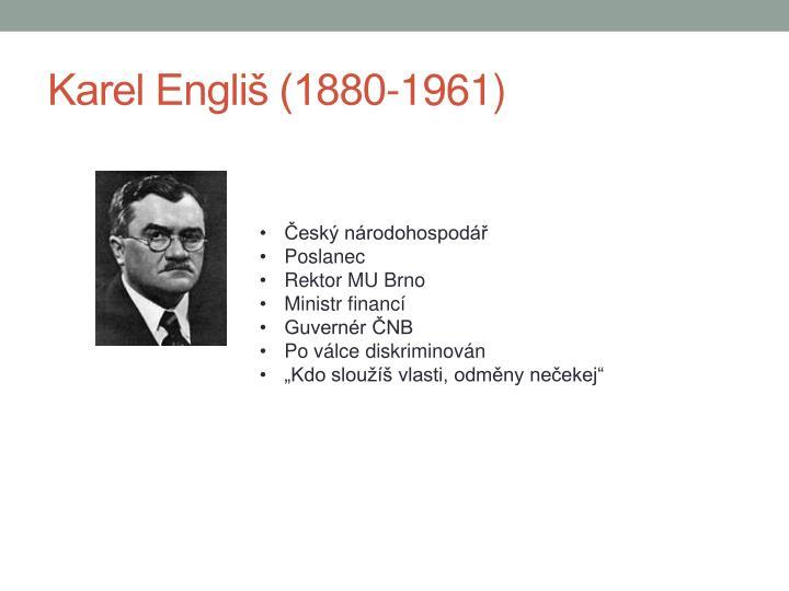 Karel Engliš (1880-1961)