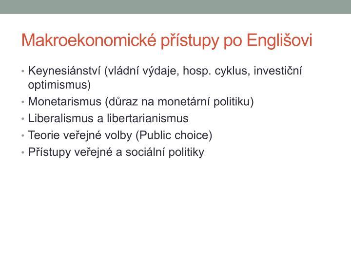Makroekonomické přístupy po Englišovi