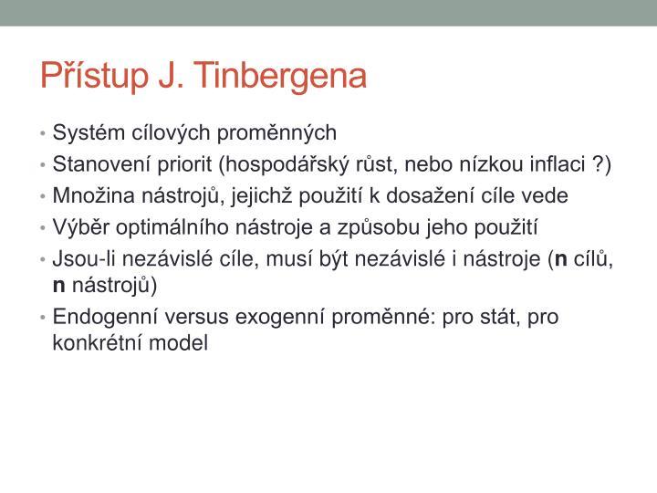 Přístup J. Tinbergena