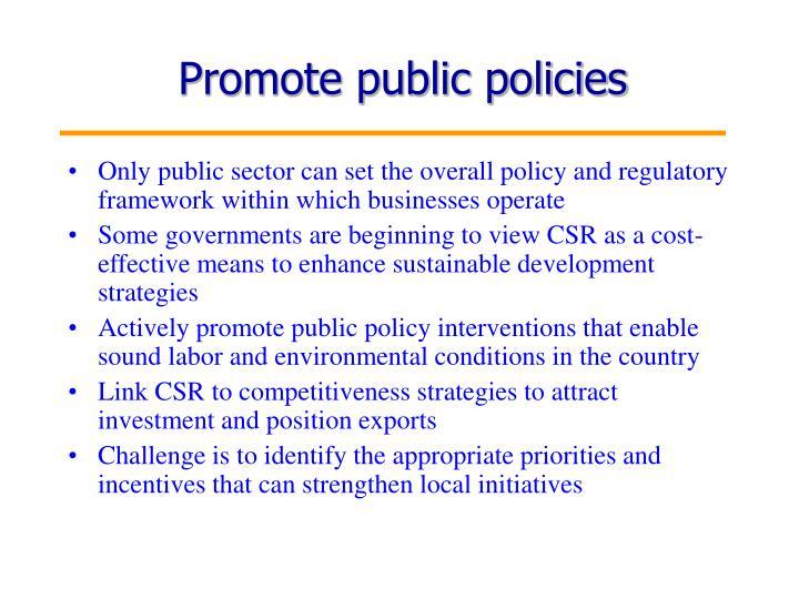 Promote public policies