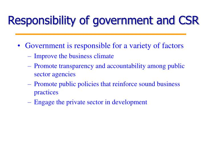 Responsibility of government and CSR