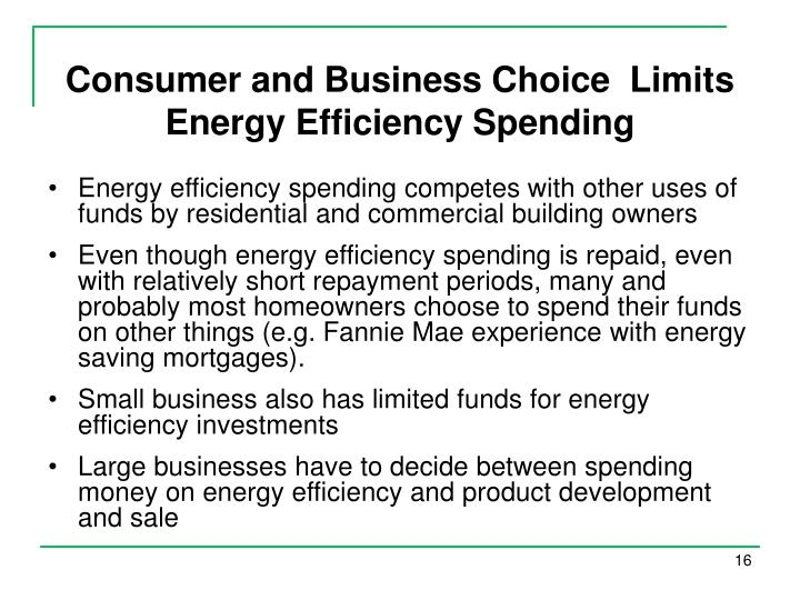 Consumer and Business Choice  Limits Energy Efficiency Spending