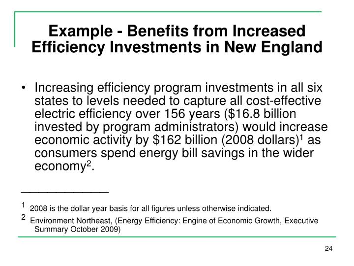 Example - Benefits from Increased Efficiency Investments in New England