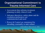 organizational commitment to trauma informed care2