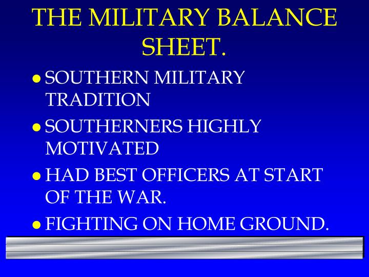 THE MILITARY BALANCE SHEET.