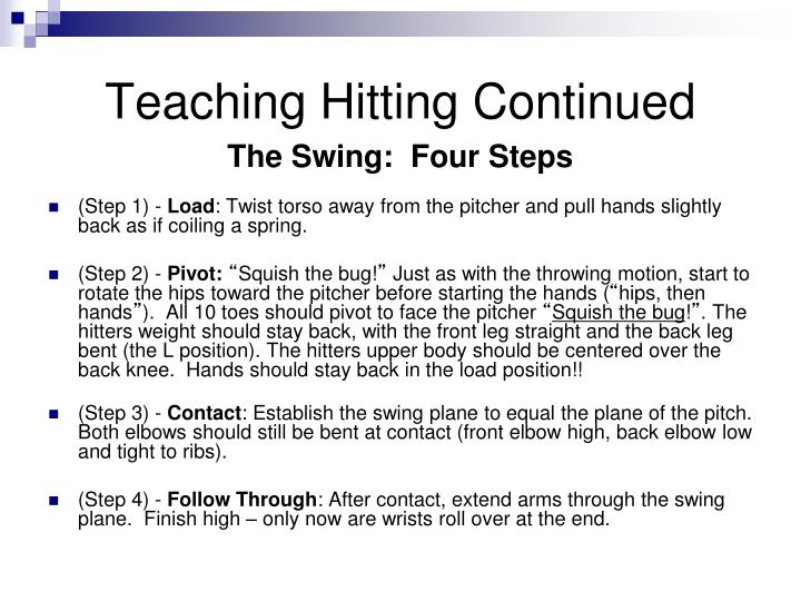 Teaching Hitting Continued