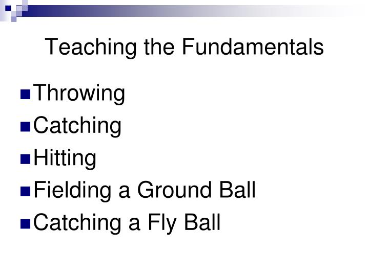 Teaching the Fundamentals