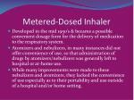 metered dosed inhaler