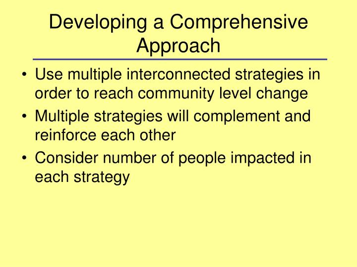 Developing a Comprehensive Approach
