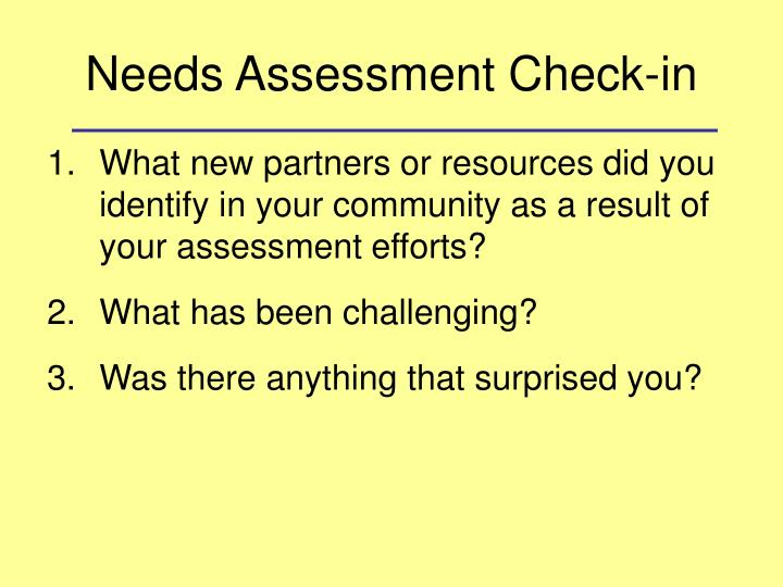Needs Assessment Check-in