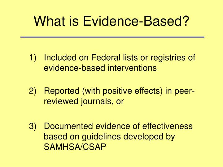 What is Evidence-Based?
