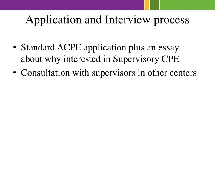 Application and Interview process
