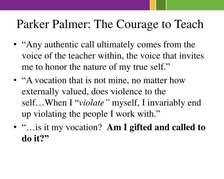 Parker Palmer: The Courage to Teach