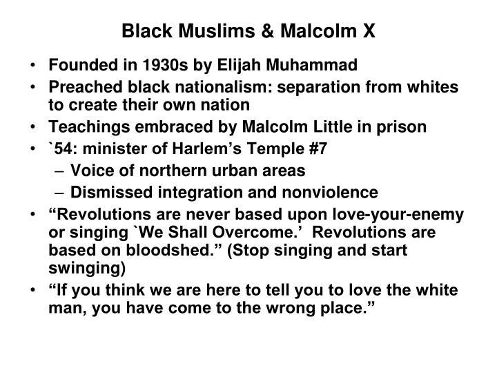 Black Muslims & Malcolm X