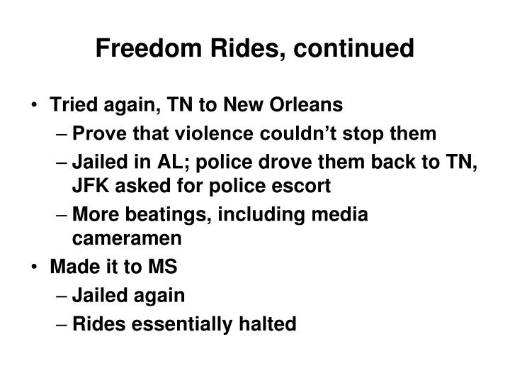 Freedom Rides, continued