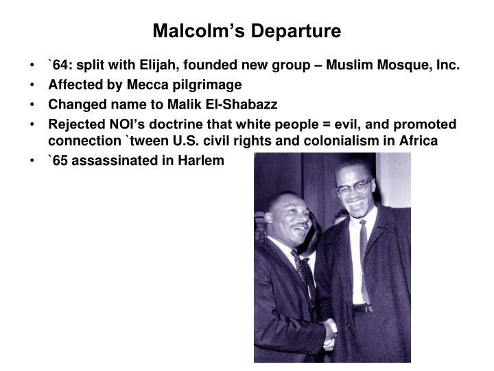 Malcolm's Departure