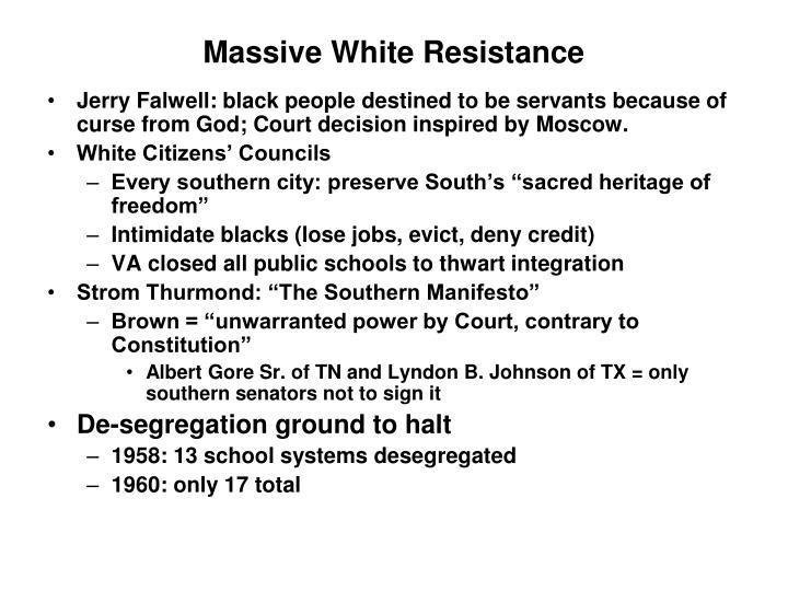Massive White Resistance