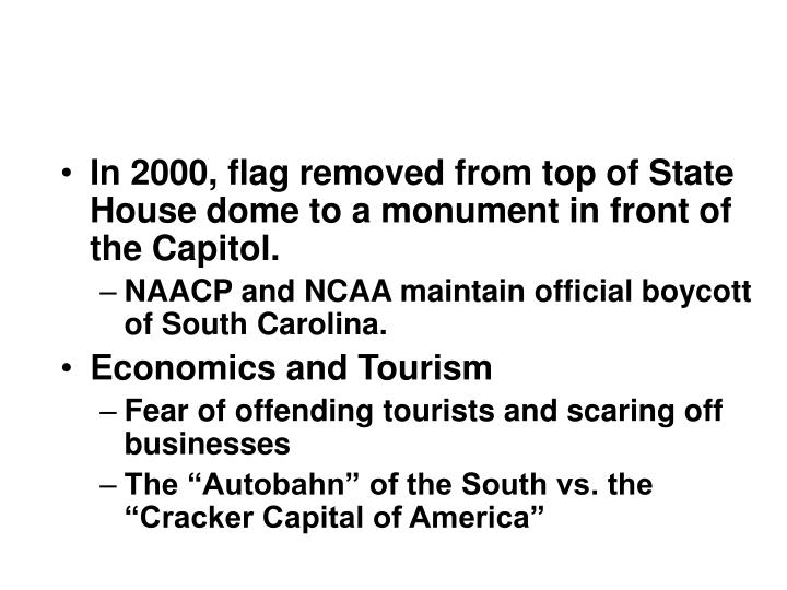 In 2000, flag removed from top of State House dome to a monument in front of the Capitol.