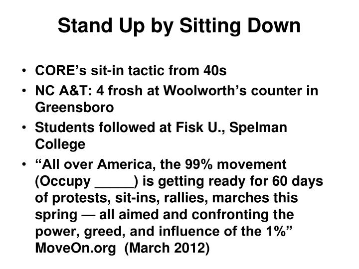 Stand Up by Sitting Down
