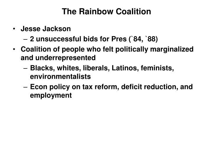 The Rainbow Coalition
