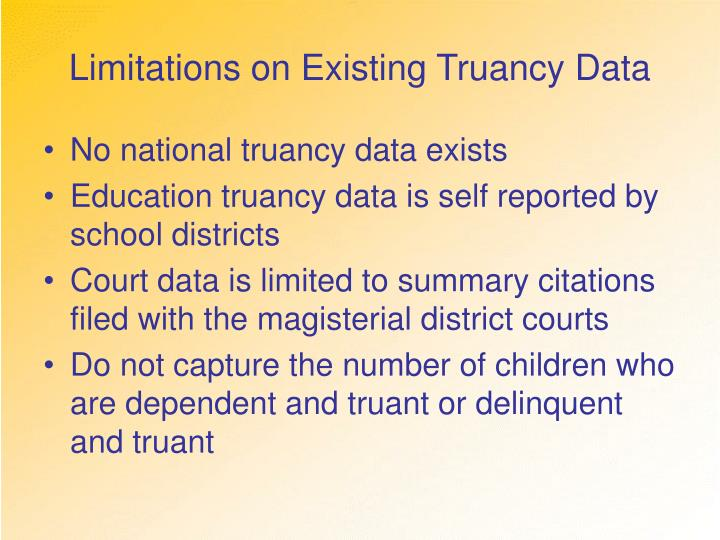 Limitations on Existing Truancy Data
