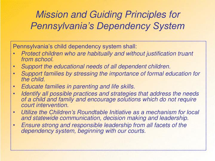Mission and Guiding Principles for Pennsylvania's Dependency System