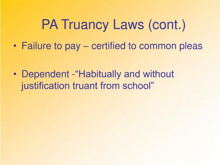 PA Truancy Laws (cont.)
