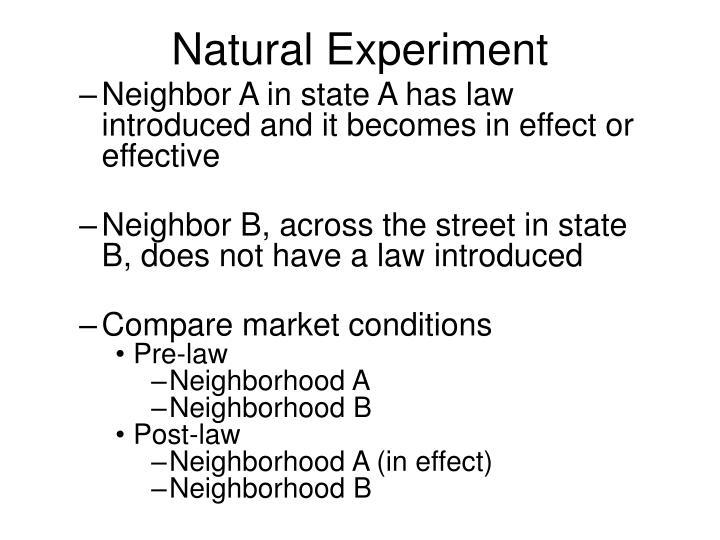 Natural Experiment