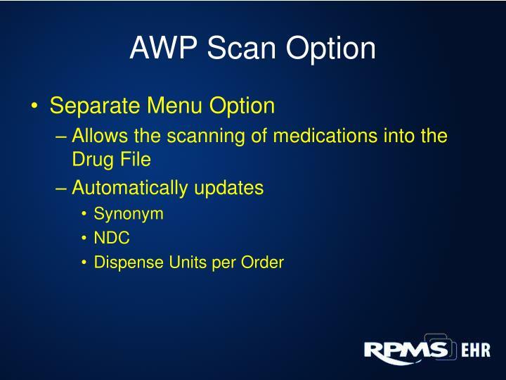 AWP Scan Option
