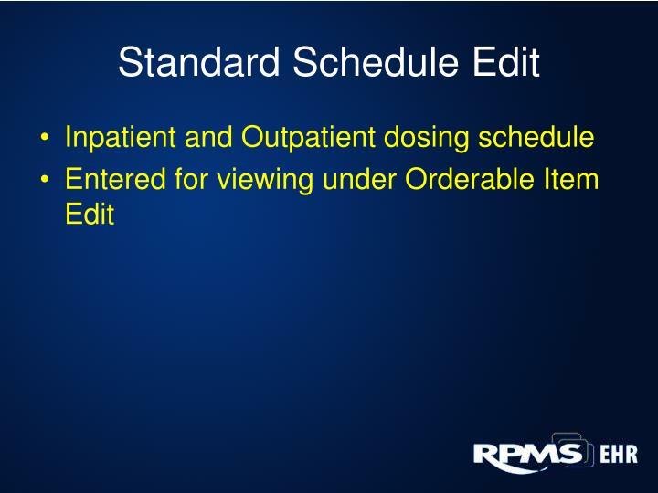 Standard Schedule Edit