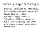 some link layer technologies
