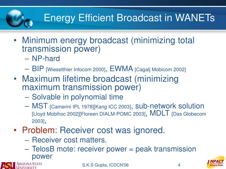Energy Efficient Broadcast in WANETs