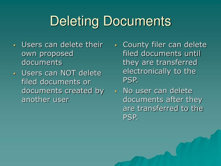 Users can delete their own proposed documents
