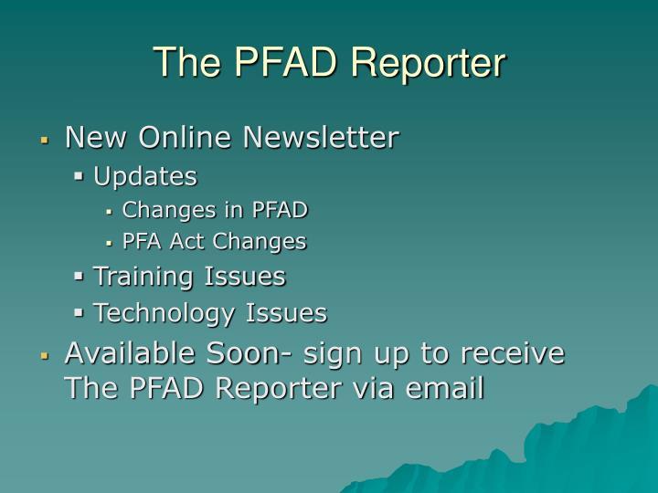 The PFAD Reporter