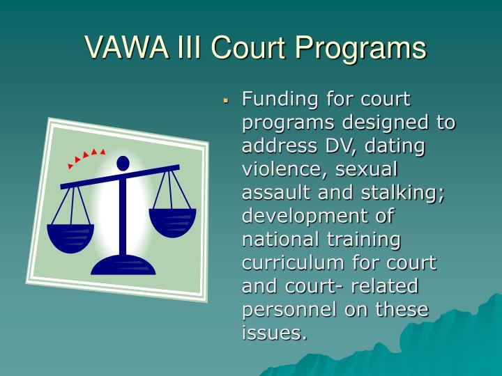 VAWA III Court Programs