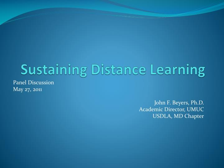 Sustaining distance learning