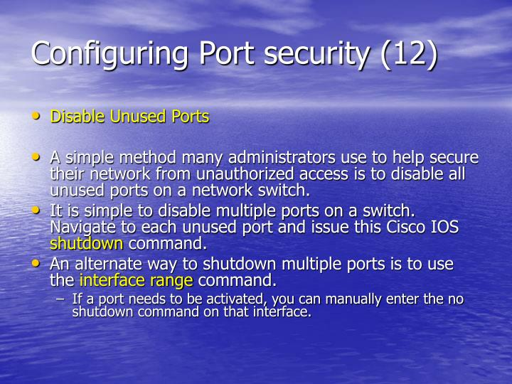 Configuring Port security (12)