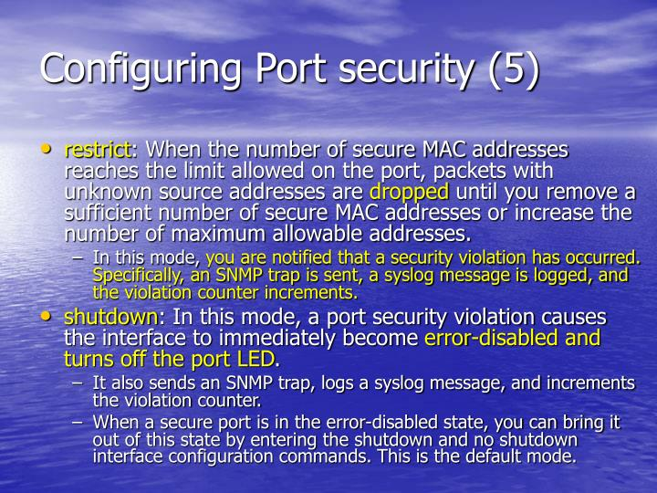 Configuring Port security (5)