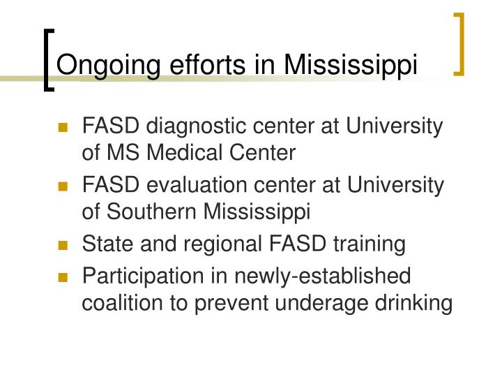 Ongoing efforts in Mississippi