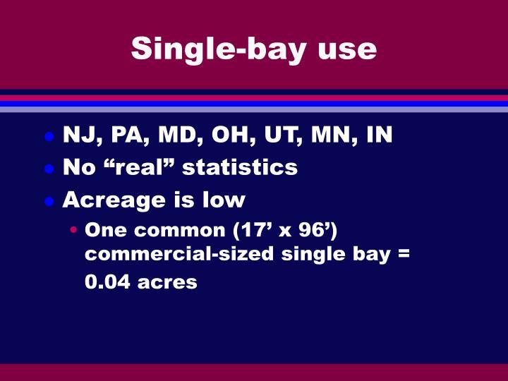 Single-bay use