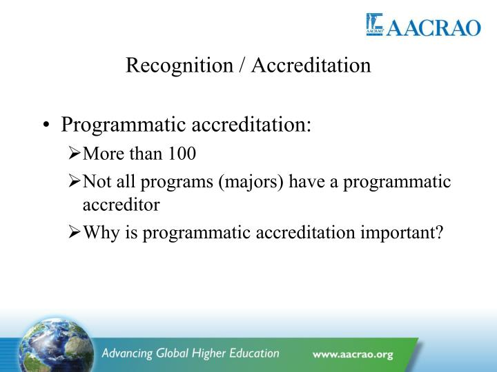 Recognition / Accreditation